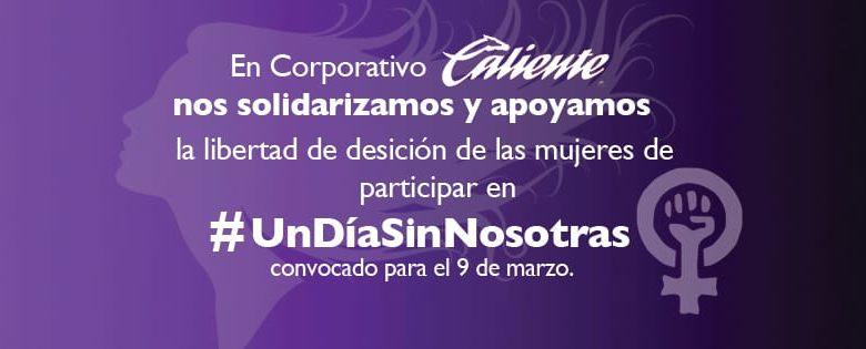 Corporativo Caliente apoya #UnDíaSinNosotras