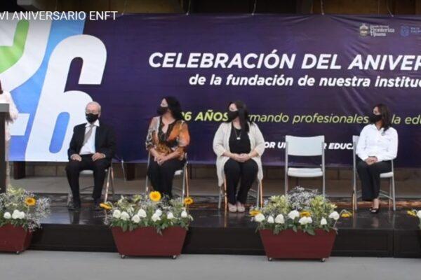 Ha superado expectativas la ENFT, reconoce el Gobierno Estatal en el 26 Aniversario