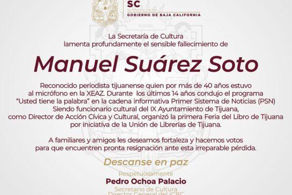 Lamenta el Secretario de Cultura el sensible fallecimiento del periodista y promotor cultural Manuel Suárez Soto