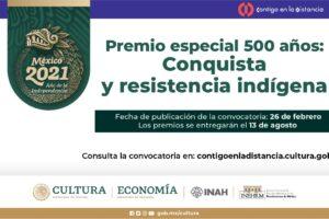 La Secretaría de Cultura del Gobierno de México convoca al Premio Especial 500 Años: Conquista y Resistencia Indígena