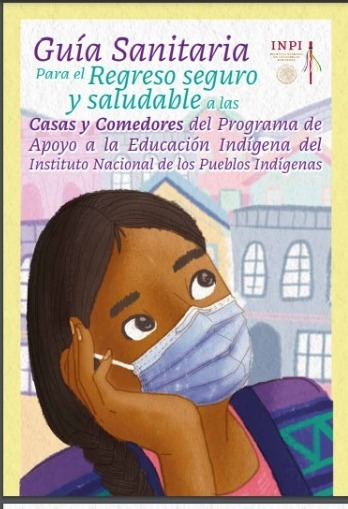 Presentan Guía Sanitaria para un Regreso Seguro a las Aulas de Estudiantes de las Comunidades Indígenas